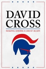 David Cross: Making America Great Again